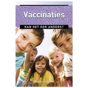 Vaccinaties: Kan het ook anders?
